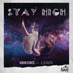 CKRONO/LSWR - Stay High (Front Cover)