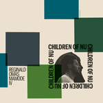 REGINALD OMAS MAMODE IV - Children Of Nu (Front Cover)