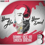 Your Life/Your Dead
