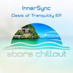INNERSYNC - Oasis Of Tranquility EP (Front Cover)