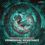 CENTASPIKE/INDIDJINOUS - Primordial Resistance (Remixes) (Front Cover)