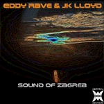 JK LLOYD/EDDY RAVE - Sound Of Zagreb (Front Cover)
