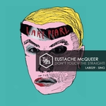 EUSTACHE MCQUEER - Don't Touch The Straight! (Front Cover)