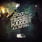 D-CODE - Trouble Makers/Infidel (Front Cover)