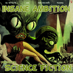 VARIOUS - Insane Ambition Presents Science Fiction (Front Cover)