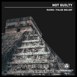 NOT GUILTY - Ruins/False Belief (Front Cover)