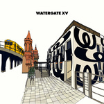 VARIOUS - Watergate XV (Front Cover)
