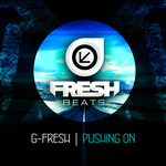 G-FRESH - Pushing On (Front Cover)
