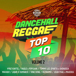Dancehall Reggae Top 10 Vol 2 (Explicit)