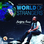 SINGING SWEET - World Of Strangers (Front Cover)