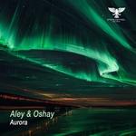 ALEY & OSHAY - Aurora (Front Cover)