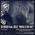 DJ HEAD feat GEEZ - Music Is My Art (Front Cover)