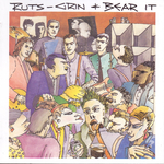 THE RUTS - Grin & Bear It (Front Cover)