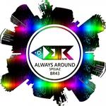 Always Around