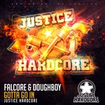 FALCORE & DOUGHBOY - Gotta Go In (Front Cover)