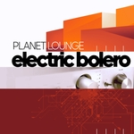 PLANET LOUNGE - Electric Bolero (Front Cover)