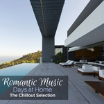 VARIOUS - Romantic Music Days At Home/The Chillout Selection (Front Cover)