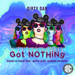 DIRTY DAN - Got Nothing (Front Cover)