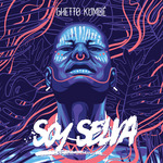 GHETTO KUMBE - Soy Selva (Front Cover)