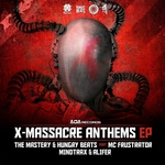 THE MASTERY & HUNGRY BEATS/MINDTRAX & ALIFER - X-Massacre Anthems (Front Cover)