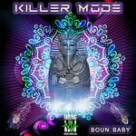 KILLER MODE - Boun Baby (Front Cover)