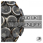 HUD (UK) - Ruff Enuff (Front Cover)