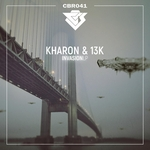 KHARON & 13K - Invasion LP (Front Cover)