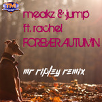MEAKZ & JUMP feat RACHEL ROBSON - Forever Autumn (Front Cover)