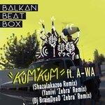BALKAN BEAT BOX feat A-WA - Kum Kum (Front Cover)