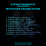 CYBEREIGN - Cybereign Presents Mutation Translation (Back Cover)