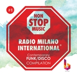 Radio Milano International/Contemporary Funk/Disco Compilation Vol 1 (Best Funk Soul Disco Hits)