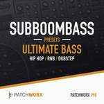 Patchworx 98: Ultimate House Bass (Sample Pack SubBoomBass Presets/MIDI/WAV)
