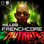 Killer Frenchcore (Sample Pack KONTAKT/WAV)