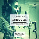 DJ SPILLER & DEGS - Struggles (Front Cover)