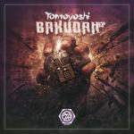 Tomoyoshi: Bakudan