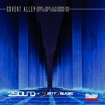 2SOUND/DIRTY TALKING - Covert Alley (Front Cover)