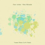 FAZE ACTION feat NINA MIRANDA - Vamos Pintar EP (Front Cover)