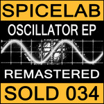 SPICELAB - Oscillator EP (Front Cover)