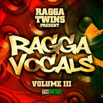 Ragga Twins: Ragga Vocals Vol 3 (Sample Pack WAV)