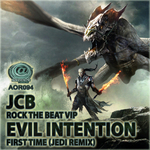 Jcb/Evil Intention: Rock The Beat VIP/First Time (Jedi remix)