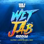 Wet Jab Riddim