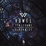 VOWEL - Clockwise/Timeframe (Front Cover)