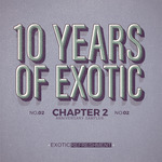 PALLIATE/DANGUR & MINTZ/HANS BERG/ITAY DAILES - 10 Years Of Exotic Chapter 2 (Front Cover)