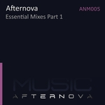 AFTERNOVA - Essential Mixes Part 1 (Front Cover)