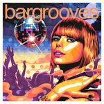 Bargrooves Disco 3.0