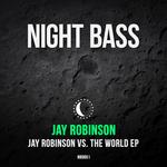 Jay Robinson vs The World