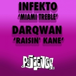 Miami Treble / Raisin' Kane