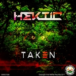 HEKTIC - Taken EP (Front Cover)