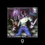 The Strongest Gang (Da Hood)