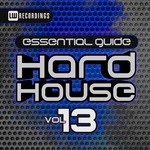 Essential Guide Hard House Vol 13